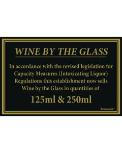 Wine By The Glass Sign - Law Signs - 125ml & 250ml